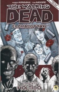 The Walking Dead - Élőhalottak 1.: Holtidő