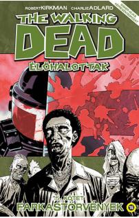 The Walking Dead - Élőhalottak 5. - Farkastörvények