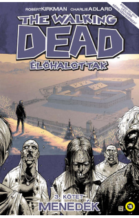 The Walking Dead - Élőhalottak 3.: Menedék