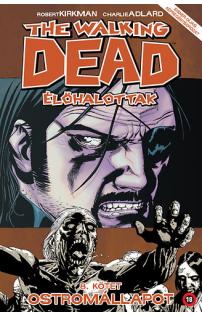 The Walking Dead - Élőhalottak 8. - Ostromállapot
