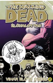 The Walking Dead - Élőhalottak 7. - Vihar előtti csend