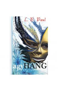 L. B. Paul: Agyhang