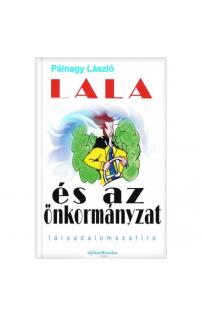 Pálnagy László: Lala és az önkormányzat