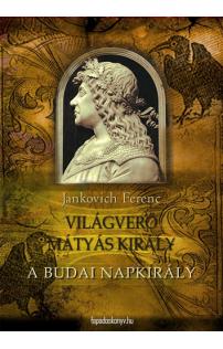 Jankovich Ferenc: A budai napkirály