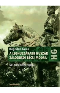 Hegedüs Géza: A leghuszárabb huszár, Zálogosdi bécsi módra
