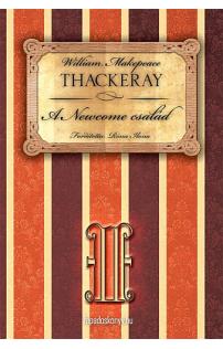 W.M. Thackeray: A Newcome család II. rész