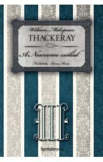W.M. Thackeray: A Newcome család III. rész