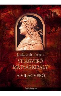 Jankovich Ferenc: A világverő