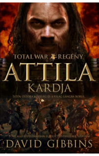 David Gibbins: TOTAL WAR Attila kardja