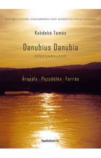 Kabdebó Tamás: Danubius Danubia I-III.