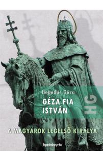 Hegedüs Géza: Géza fia István