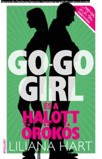 Liliana Hart: Go-go girl és a halott örökös