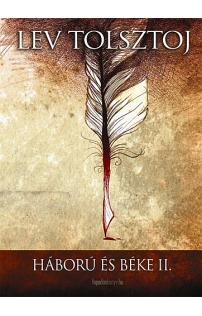 Lev Tolsztoj: Háború és béke II. kötet