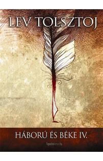 Lev Tolsztoj: Háború és béke IV. kötet
