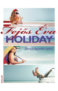 Fejős Éva: Holiday