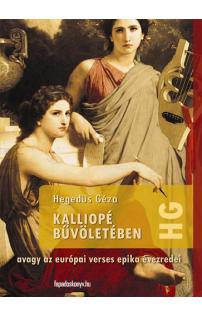 Hegedüs Géza: Kalliopé bűvöletében