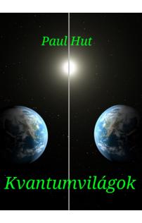 Paul Hut: Kvantumvilágok