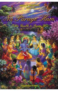Sivarama Swami: Na Pāraye 'Ham