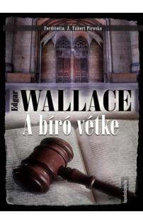 Edgar Wallace: A bíró vétke