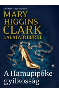Mary Higgins Clark: A Hamupipőke-gyilkosság