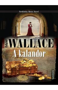 Edgar Wallace: A kalandor