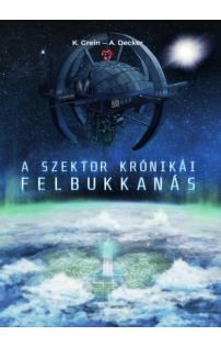 K. Grein, A. Decker: A Szektor krónikái I.