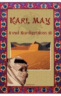 Karl May: A vad Kurdisztánon át