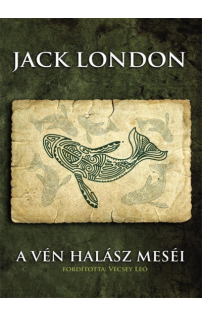 Jack London: A vén halász meséi