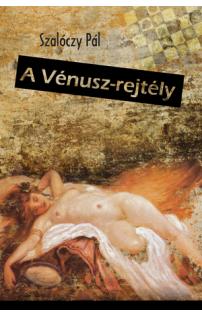Szalóczy Pál: A Vénusz-rejtély
