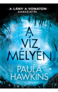 Paula Hawkins: A víz mélyén