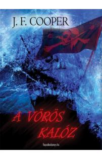 J. F. Cooper: A vörös kalóz