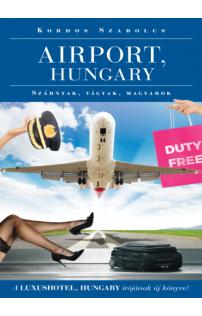 Kordos Szabolcs: Airport, Hungary