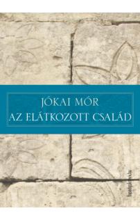 Jókai Mór: Az elátkozott család