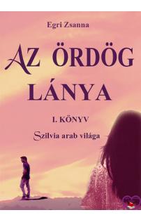 Egri Zsanna: Az Ördög lánya 1.