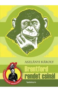 Aszlányi Károly: Brentford rendet csinál