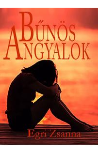 Egri Zsanna: Bűnös angyalok