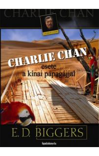 Earl Derr Biggers: Charlie Chan esete a kínai papagájjal