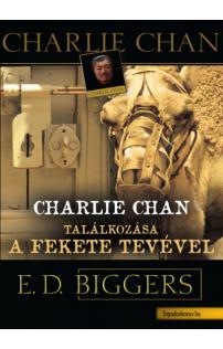 Earl Derr Biggers: Charlie Chan találkozása a fekete tevével