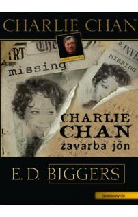 Earl Derr Biggers: Charlie Chan zavarba jön