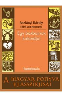 Aszlányi Károly: Egy boxbajnok kalandjai