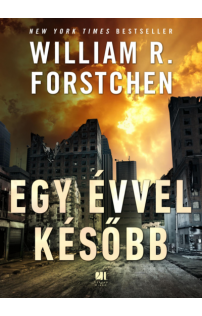 William R. Forstchen: Egy évvel később