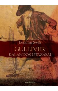 Jonathan Swift: Gulliver kalandos utazásai