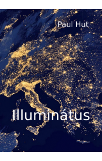 Paul Hut: Illuminátus