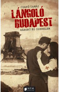 Csapó Tamás: Lángoló Budapest