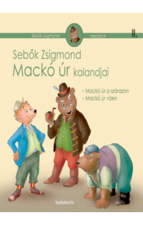 Sebők Zsigmond: Mackó úr kalandjai II. kötet