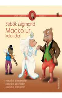 Sebők Zsigmond: Mackó úr kalandjai III. kötet