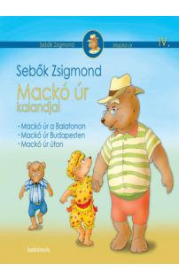 Sebők Zsigmond: Mackó úr kalandjai IV. kötet