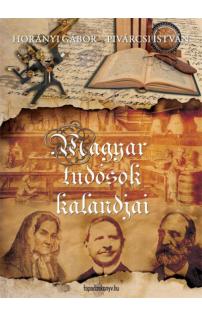 Horányi Gábor: Magyar tudósok kalandjai