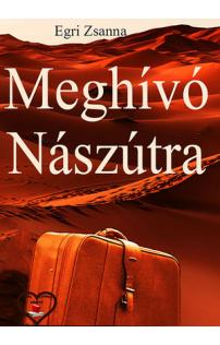 Egri Zsanna: Meghívó nászútra