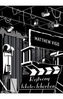 Matthew Vigo: Rejtveny fekete-fehérben
